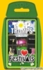 (B) Top Trumps *Winning Moves 2011* I Love Festivals